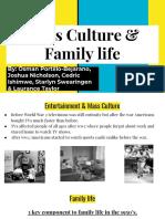 mass culture   family life