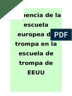 Influencia de la escuela europea en la escuela de trompa de la EEUU