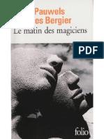 Pauwels Louis  - Bergier Jacques - Le matin des magiciens.pdf