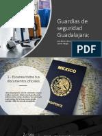 Guardias de Seguridad Guadalajara