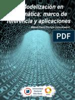 La Modelización en Matemática - Marco de Referencia y Aplicaciones - Marcel David Pochulu