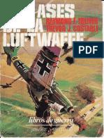 Tolliver, R. & Constable, T. - Los Ases De La Luftwaffe.pdf