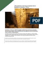 Arheolozi Pronašli Podzemni Svet Koji Je Pripadao Davno Izgubljenoj Civilizaciji u Peruu