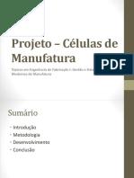 Projeto – Células de Manufatura