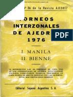 Torneos Interzonales de Ajedrez 1976 Manila y Bienne - Buenos Aires 1977-X, 158p
