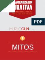 Mitos reaprendizagem
