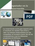 El Computador y Su Uso Para La Conservación