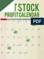 Pot Stock Profit Calendar