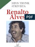 ALVES, Renalto = Entrevista à revista ZINGU