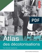 Atlas des décolonisations _ une histoire inachevée - Jean-Pierre Peyroulou