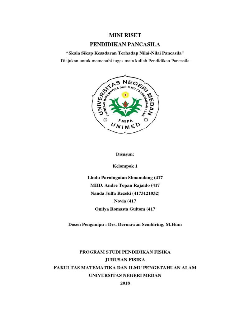 Mini Riset Pendidikan Pancasila Diajukan Untuk Memenuhi Tugas Mata Kuliah Pendidikan Pancasila