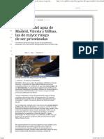 La gestión del agua de Madrid, Vitoria y Bilbao, las de mayor riesgo de ser privatizadas (Público, 14-05-15)