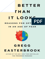 Gregg Easterbrook-It's Better Than It Looks_ Reasons for Optimism in an Age of Fear-PublicAffairs (2018)