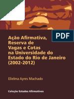 Ação Afirmativa Reserva de Vagas e Cotas na Universidade do Rio de Janeiro