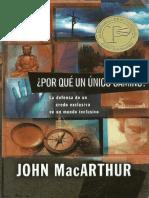 John Macarthur - Porque un camino Unico.pdf