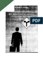 63734110 Solanas Adminitracion de Las Organizaciones 1º Parte ORGANIZACIONES Caps 1 a 3