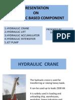 Hydraulic Crane,Lift, Accumulator, Intensifier