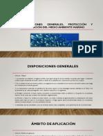Disposiciones Generales, Protección y Preservación Del Medio