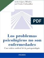 Los problemas psicológicos no son enfermedades. Una crítica radical de la psicopatología - López y Costa.pdf