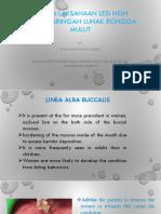 4. Penataklasanaan Lesi Non-Infeksi -Drg. Dyah Indartin