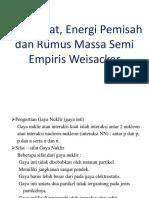 Energi Ikat Serta Energi Pemisah Dan Rumus Massa Semi Empiris Weisacker