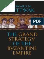 Grand Strategy Byzantine Empire Luttwak