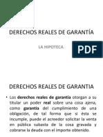 Derechos Reales de Garantía. La Hipoteca.