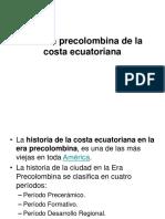 Historia Precolombina de La Costa Del Ecuador