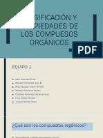 Exposicion Clasificaciòn y Propiedades de Los Compuesos Òrganicos