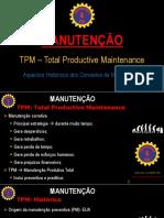 #5 MANUTENÇÃO - Conceito TPM e Aspectos Históricos