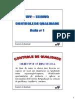 UFF-CONTROLE de QUALIDADE 2015- Aula 1 -Introdução-Qualidade-Variabilidade