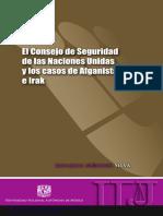 EL CONSEJO DE SEGURIDAD DE LAS NACIONES UNIDAS Y LOS CASOS DE AFGANISTÁN E IRAK