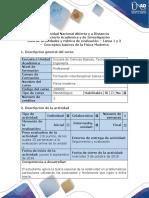 Guia de actividades y rubrica de evaluación - Tarea 1 - Conceptos básicos de la Física Moderna (1).docx