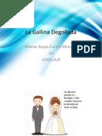 La Gallina Desgollada.pptx