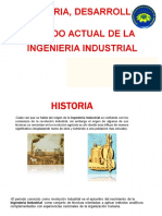 Historia, Desarrollo y Estado Actual de La Ingeniería Industrial