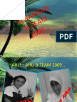 Memori B-Team 2009.Saat2 indah bersama.