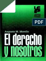 EL DERECHO Y NOSOTROS  - AUGUSTO MARIO MORELLO.pdf