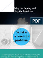 Identifying the Inquiry and Stating the Problem
