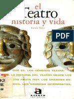 El Teatro, Historia y Vida