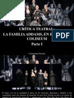 Constantino Parente - Crítica Teatral, La Familia Addams en El Teatro Coliseum, Parte I