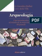 González Alfredo y Ayán Xurxo | Arqueología. Una Introducción a la Materialidad del Pasado.