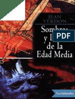 Sombras y Luces de La Edad Media - Jean Verdon