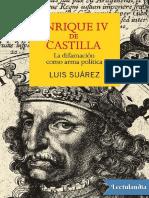 Enrique IV de Castilla - Luis Suarez Fernandez.pdf