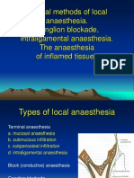 Local Anaesthesia IV. Special Methods of Local Anaesthesia. Ganglion Blockade Intraligamental Anaesthesia. the Anaesthesia of Inflamed Tissues (1)