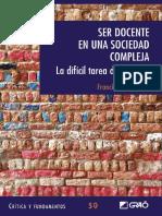 Ser docente en una sociedad compleja. La difícil tarea de enseñar - Francesc Imbernon Muñoz.pdf