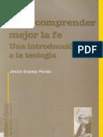 ESPEJA PARDO, Jesús, Para Comprender Mejor La Fe. Una Introducción a La Teología, San Esteban, 1997