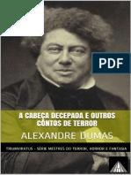 A Cabeca Decepada e Outros Cont - Alexandre Dumas.pdf