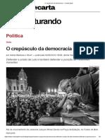 Adrian Silva - O Crepúsculo da Democracia — CartaCapital