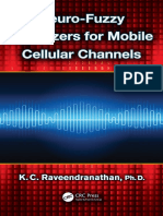 K C Raveendranathan - Neuro-Fuzzy Equalizers for Mobile Cellular Channels (2013, CRC Press Taylor & Francis Group)