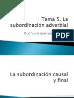 Tema 5. La Subordinación Adverbial